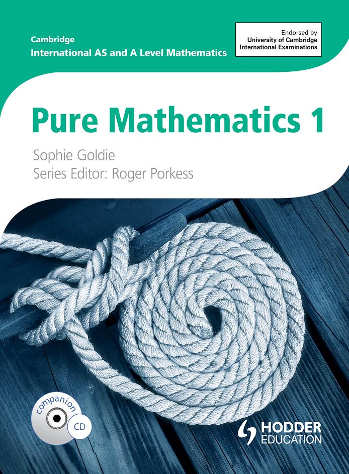 Cambridge International AS and A Level Mathematics Pure Mathematic 1